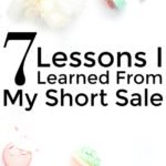 7 Lessons I Learned From My Short Sale