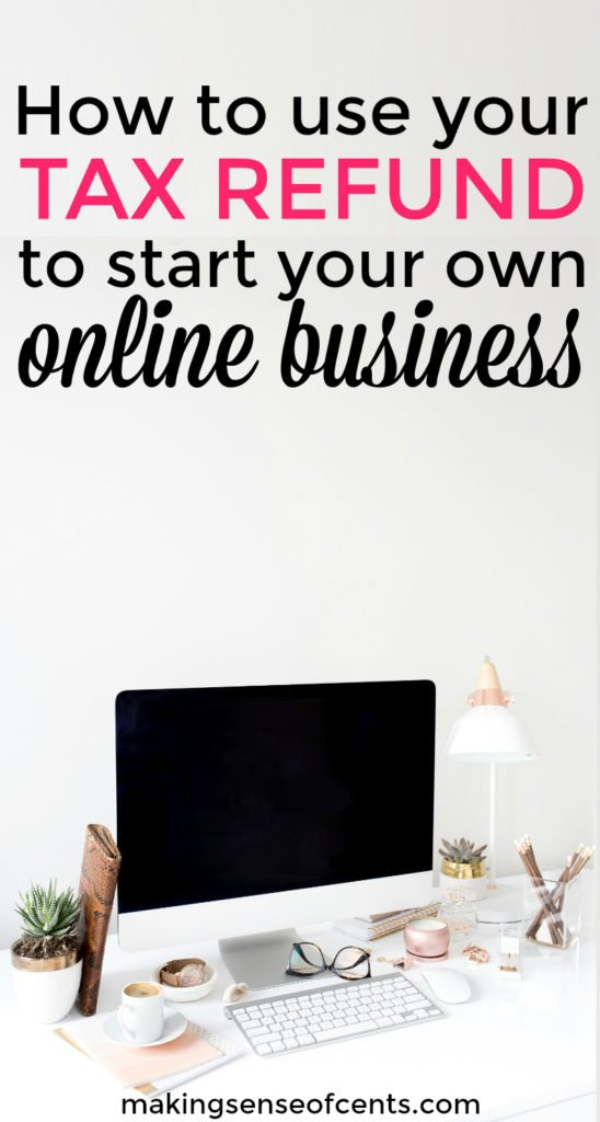 How do you plan on using your tax refund this year? Have you thought about starting an online business with it? Yes, this is a great idea!