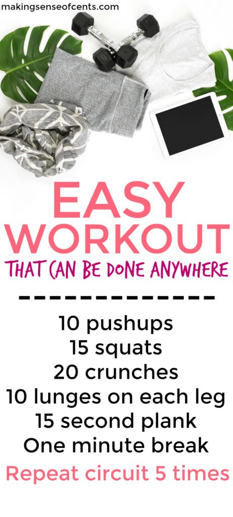 I do this simple workout five days a week. It's easy to do and doesn't require any equipment.