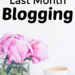 How I Made $130,856.35 Last Month Blogging