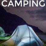How To Camp For Free, Even In Beautiful and Desirable Places