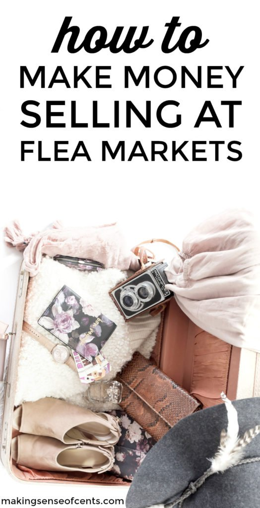 How To Make Money Selling At Flea Markets - Local Flea Markets Tips