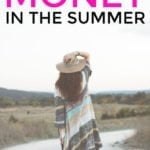 How To Save Money In The Summer And Still Have Fun