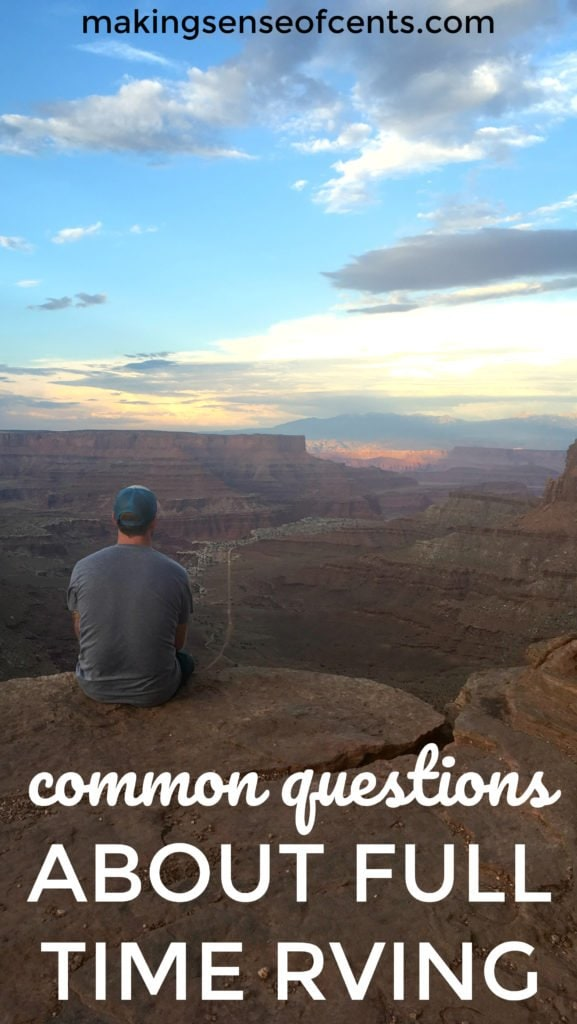 """Full time RVing has led to people asking us many interesting questions. After all, full time rv living is not considered """"normal."""" However, we love it!"""
