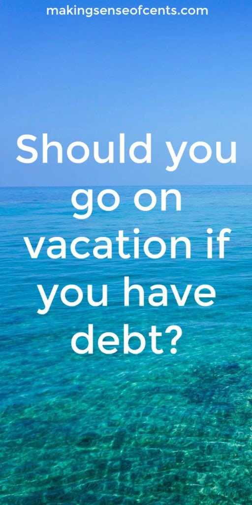 Managing your money and paying off debt can feel like a never ending process. And, if you have a long term debt repayment plan, you may find yourself wondering if you can realistically take a vacation without feeling guilty and/or potentially wrecking your financial progress.