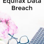 What You Should Do About The Equifax Data Breach