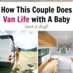 How This Couple Does Van Life with A Baby (and a dog!)