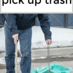 Get Paid $30 – $50 Per Hour To Pick Up Trash