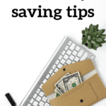 The Ultimate List of Over 50 Money Saving Tips So That You Can Save Oodles of Cash Money