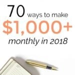 70+ Ways To Make Money On The Side in 2018