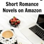How to Make Money Self-Publishing Short Romance Novels on Amazon