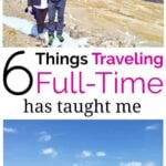 What Traveling Full-Time For 3 Years Has Taught Me