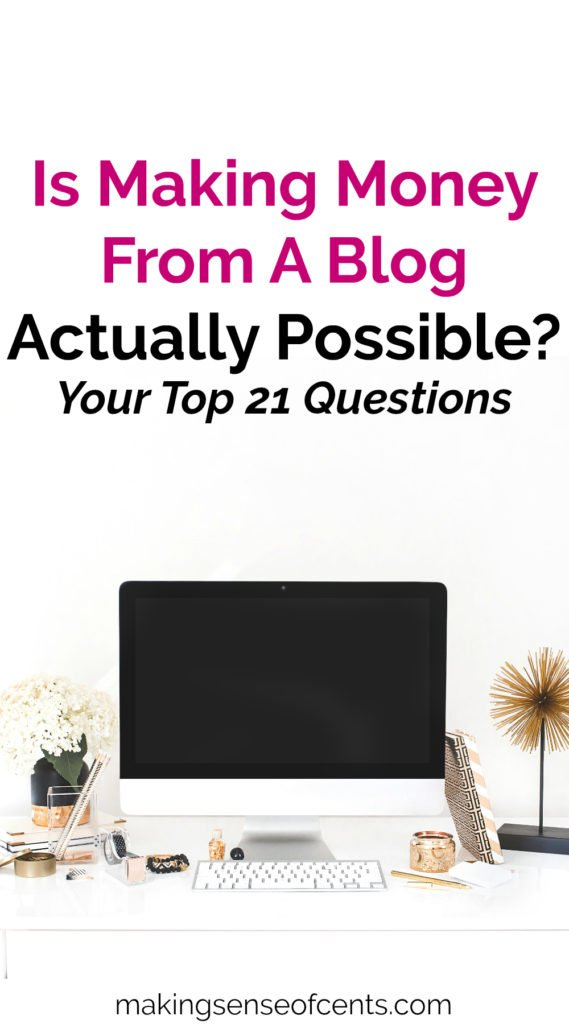 I earn over $100,000 a month through my blog. Here are your most common questions about making money from a blog and my answers.