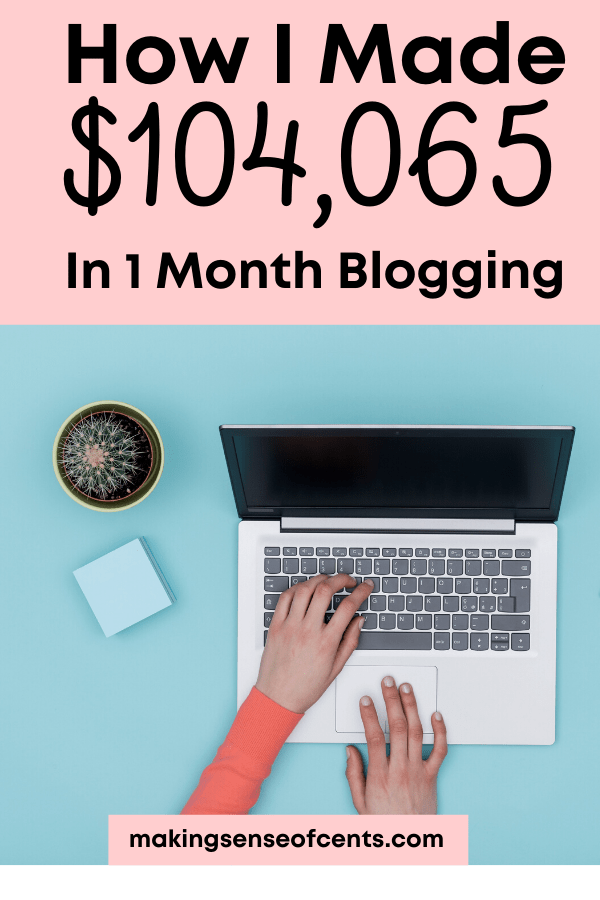 How I Made $104,065 In April 2018 Blogging