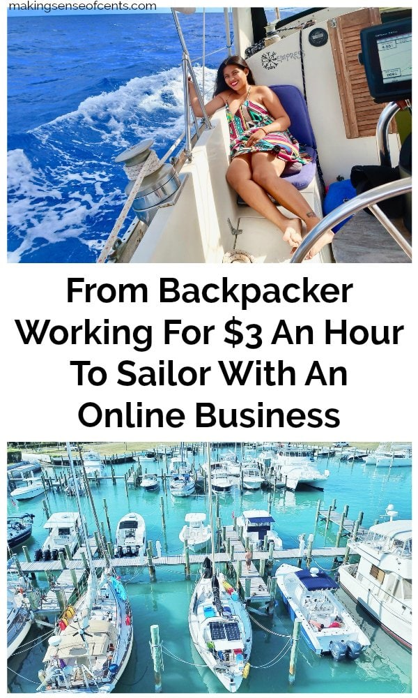 From Backpacker Working For $3 An Hour To Sailor With A Digital Business