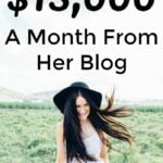 How This 25 Year Old Earns $15,000 A Month From Her Blog