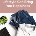 How A Minimalist Lifestyle Can Bring You Happiness
