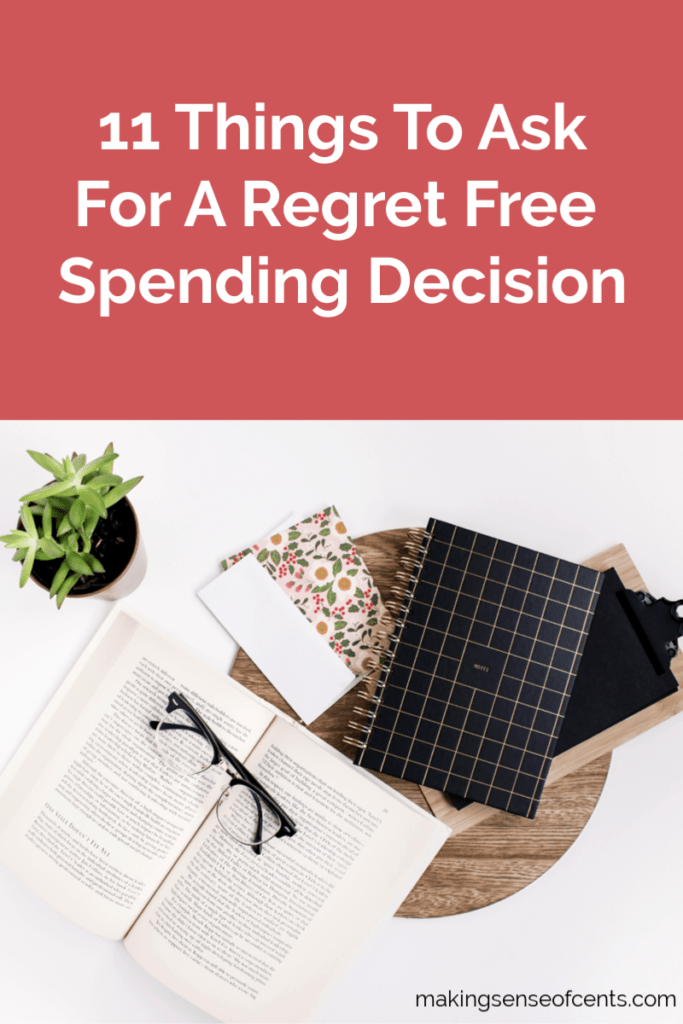 11 Things To Ask For A Regret Free Spending Decision #spendingdecision #howtosavemoney #moneysavingtips