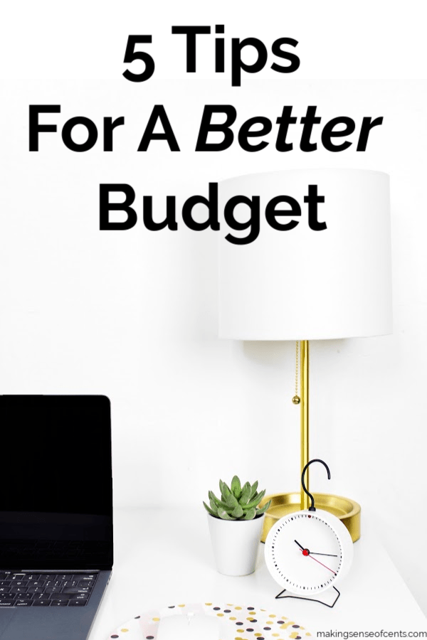5 Tips For A Better Budget #betterbudget