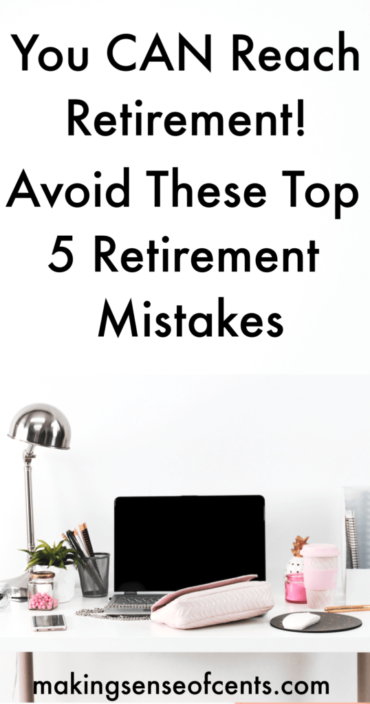 Have you ever checked in to see if you are on track for retirement? I know this can feel like a daunting task, but preparing yourself for retirement can help you save more and avoid common retirement mistakes. #retirementmistakes