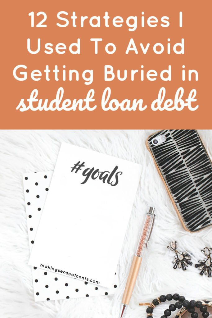 12 Strategies I Used To Avoid Getting Buried in Student Loan Debt #payoffstudentloans #studentloans #debtfreejourney #moneysavingtips