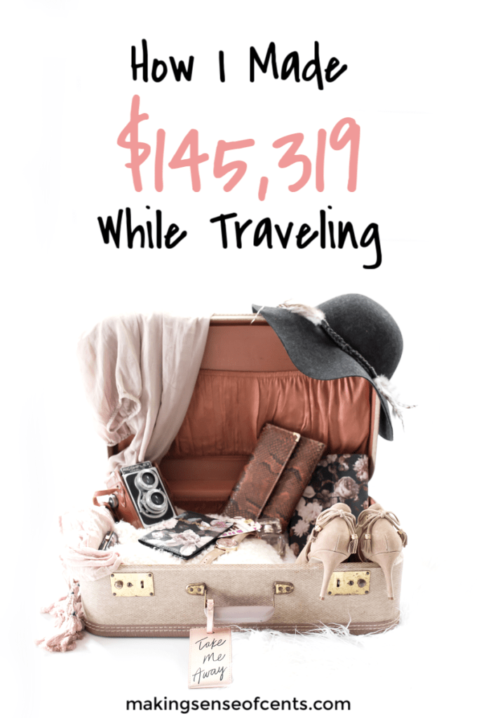 How I Made $145,319 in October 2018 While Traveling #makemoneyblogging #howtomakextramoney