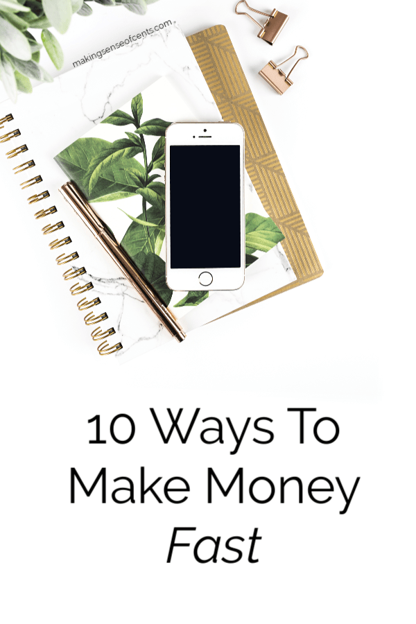 Need Some Quick Cash? 10 Ways How To Make Money Fast #howtomakemoneyfast