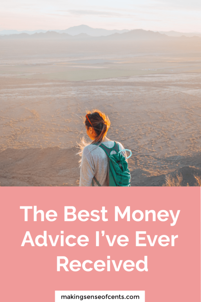 The Best Money Advice I've Ever Received #moneysavingtips #howtosavemoney