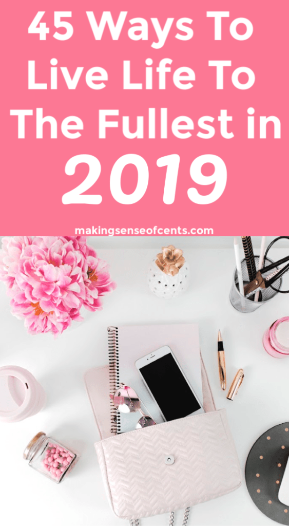 45 Ways To Live Life To The Fullest in 2019 #howtolivelifetothefullest #dreamlife