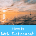 How Is Early Retirement Even Possible?