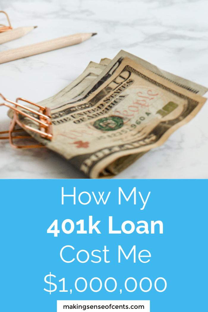 How My 401k Loan Cost Me 1 Million Dollars Is A 401k Loan A Good Idea