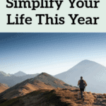 How To Simplify Your Life In 2019