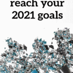 Setting 2021 Goals- Let's make this year the best!