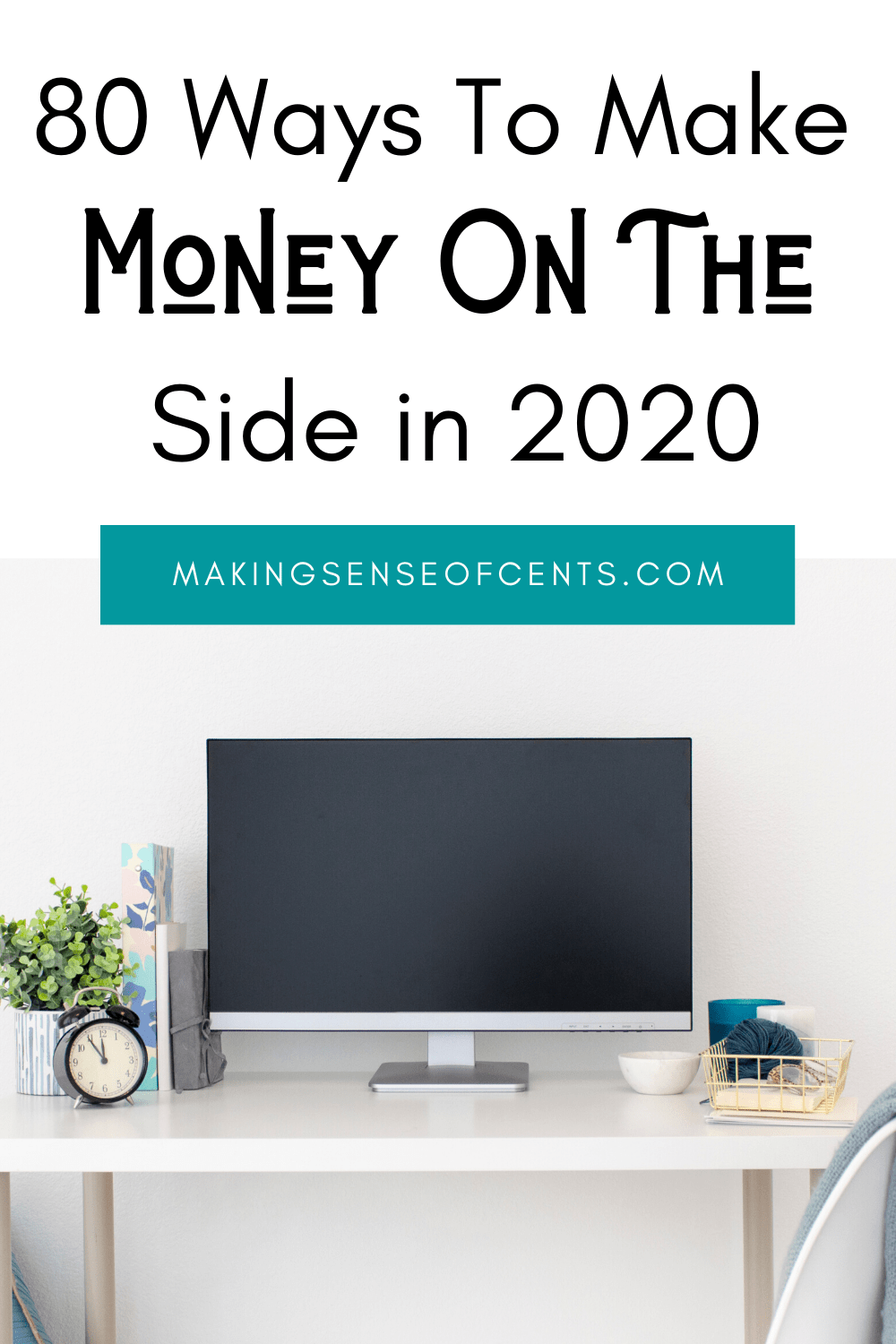 80 Ways To Make Money On The Side in 2020