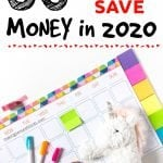 The Ultimate Guide of Over 50 Money Saving Tips For 2020