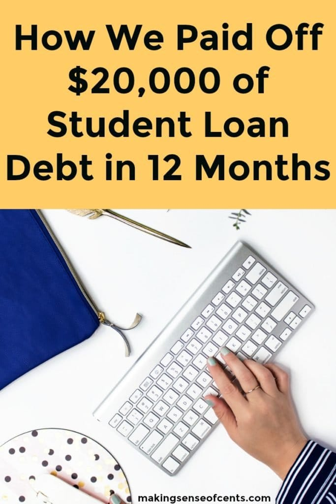 How We Paid Off $20,000 of Student Loan Debt in 12 Months at 23 Years Old #debtpayoff #studentloans #payoffdebt