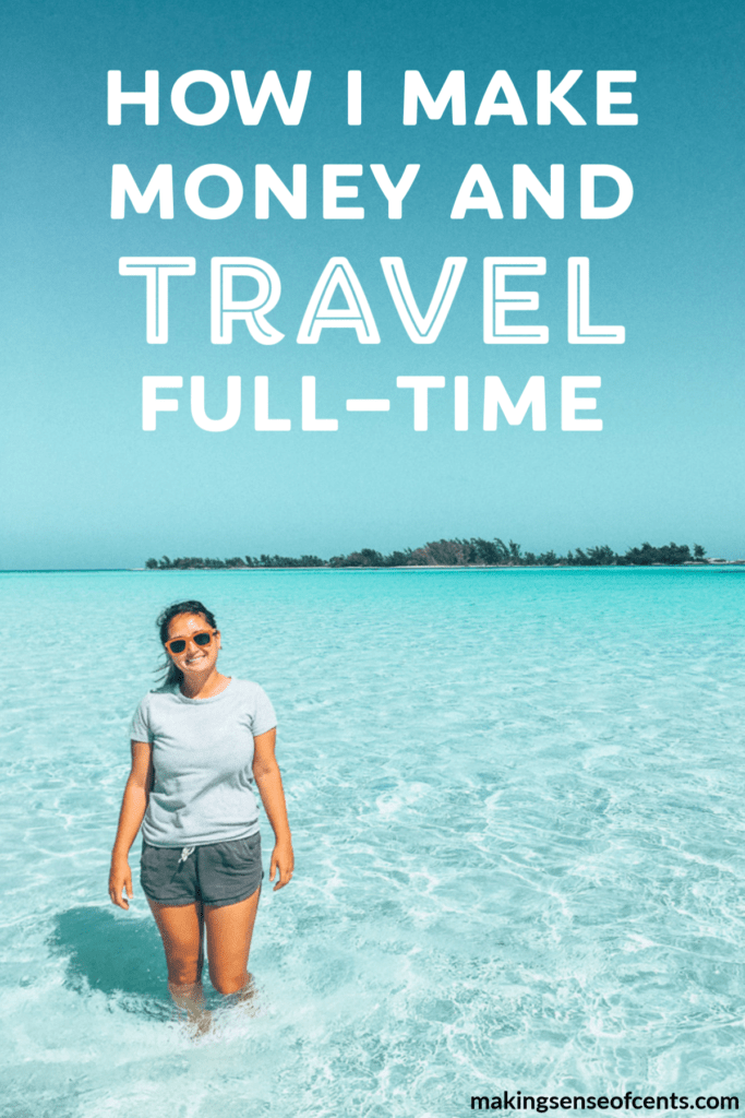 How I Make Money And Travel Full-Time #travelfulltime #travel