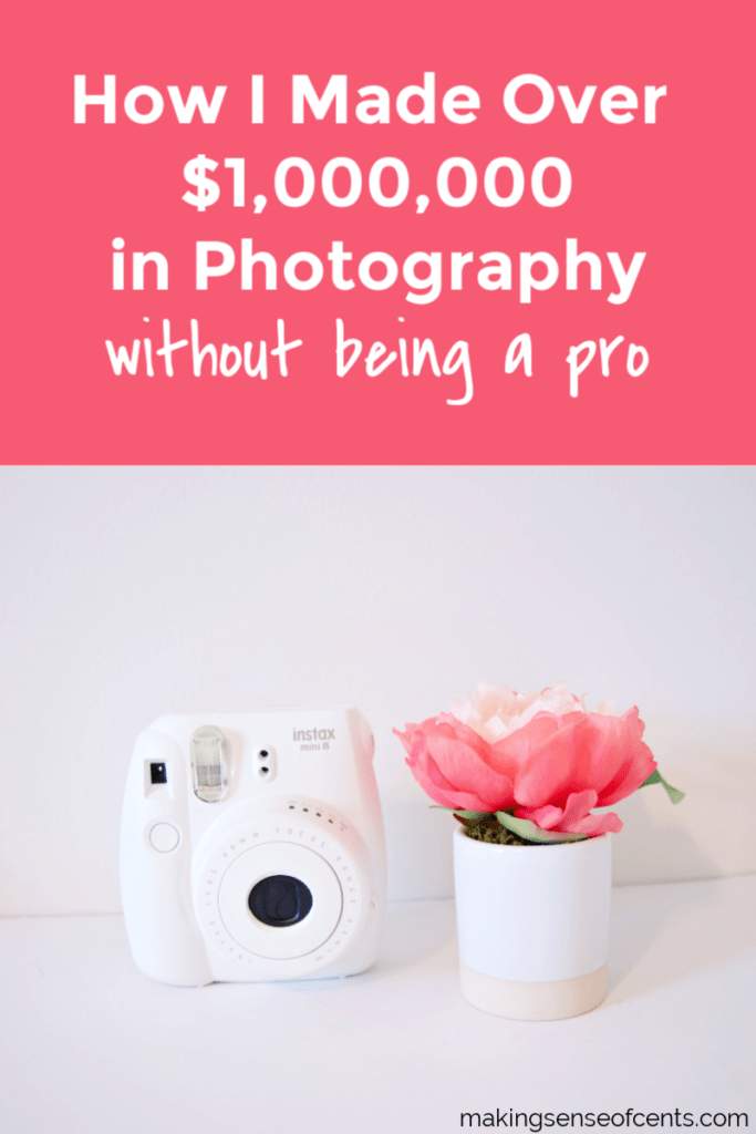 How I Made Over $1,000,000 in Photography Without Being a Pro #photography #howtomakextramoney