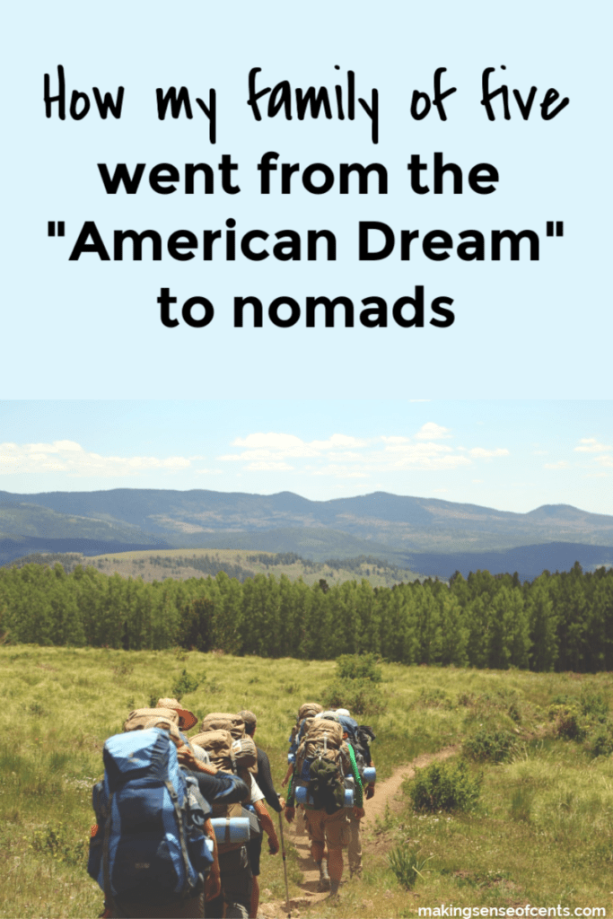 "How my family of five went from the ""American Dream"" to nomads"