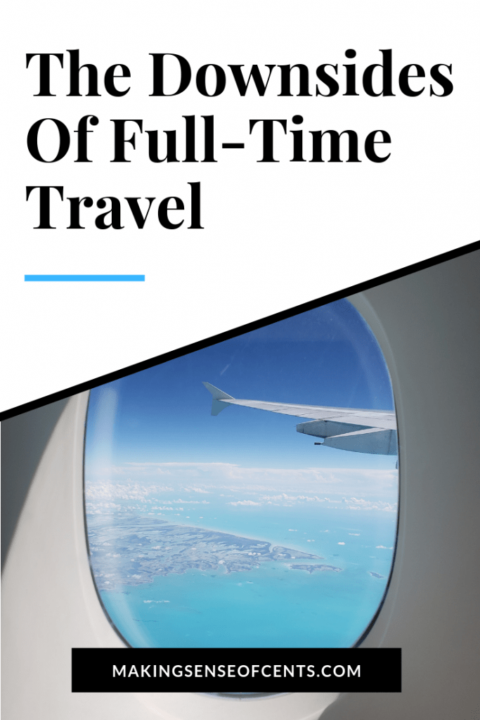 Do you want to travel long-term? In this article, I talk about the downsides of full-time traveling, and whether full-time travel is for you. #fulltimetravel #travel