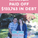How Amanda Paid Off $133,763 In Debt in 43 Months