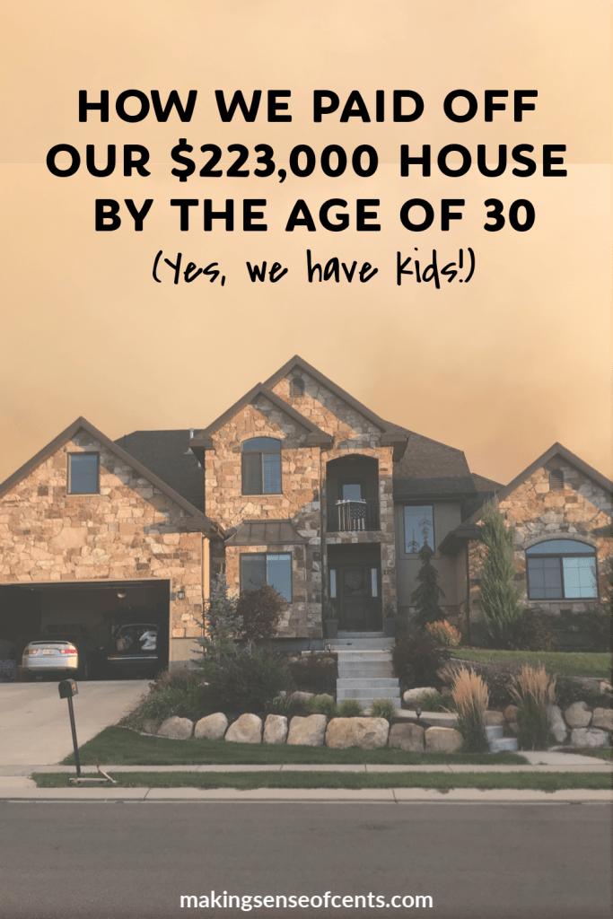 Hogyan fizettünk ki 223 000 dollár házunk 30 éves korában (igen, gyerekünk van!) #Howtopayoffmortgageearly #debtfree
