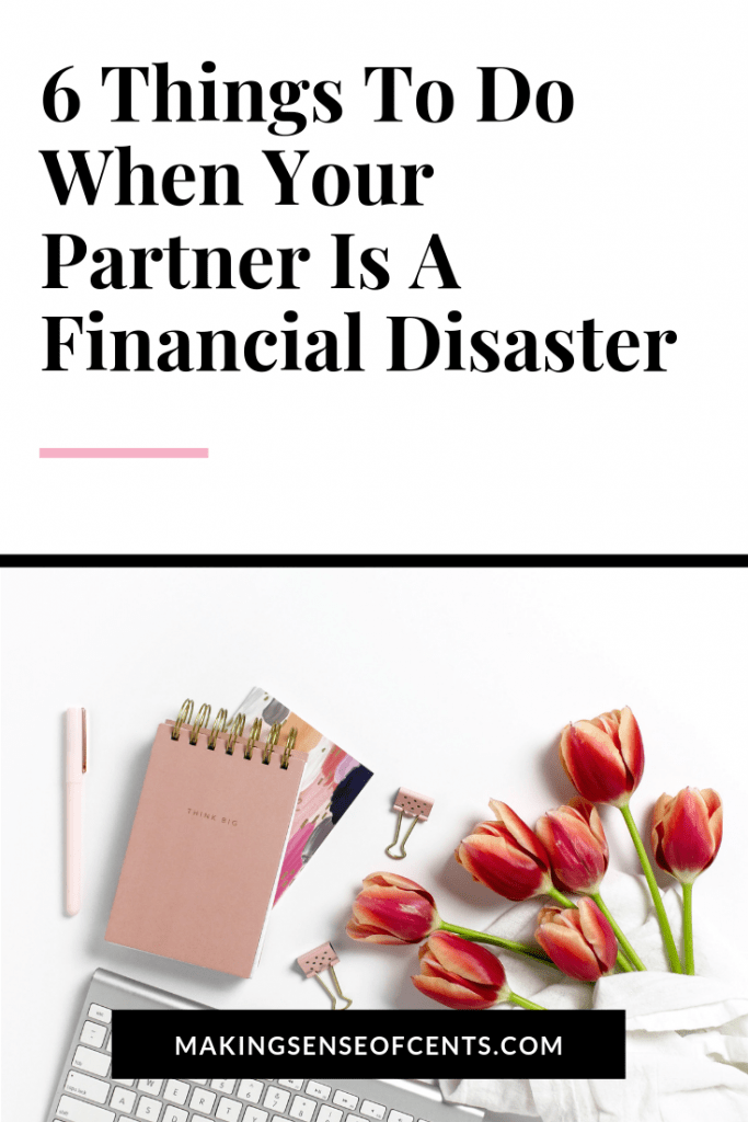 What To Do When Your Partner Is A Financial Disaster #moneymanagement #manageyourmoney