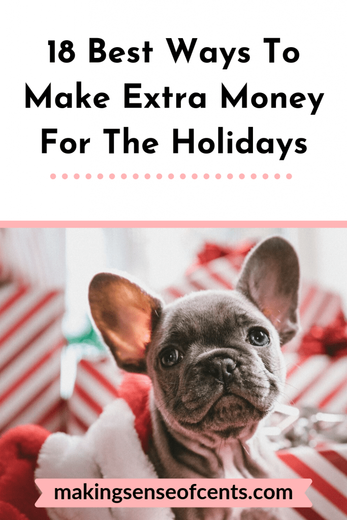 18 Of The Best Ways To Make Extra Money For The Holidays #makeextramoneyfortheholidays #howtomakeextramoney #holidays