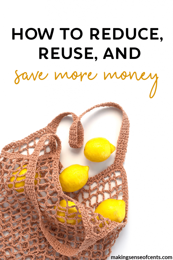How To Reduce, Reuse, And Save More Cash #howtoreduce #zerowaste #savemoney