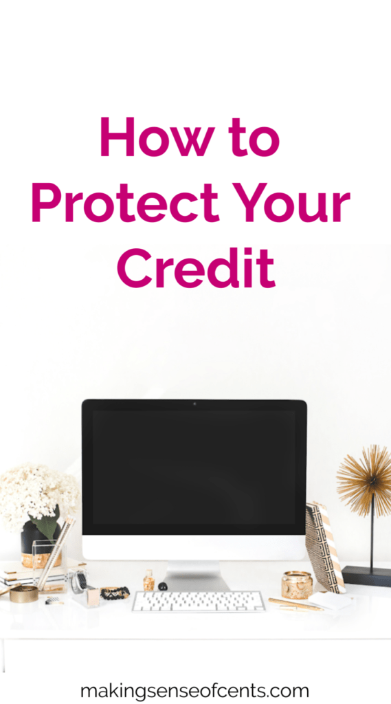 How to Protect Your Credit #howtoprotectyourcredit #creditscore