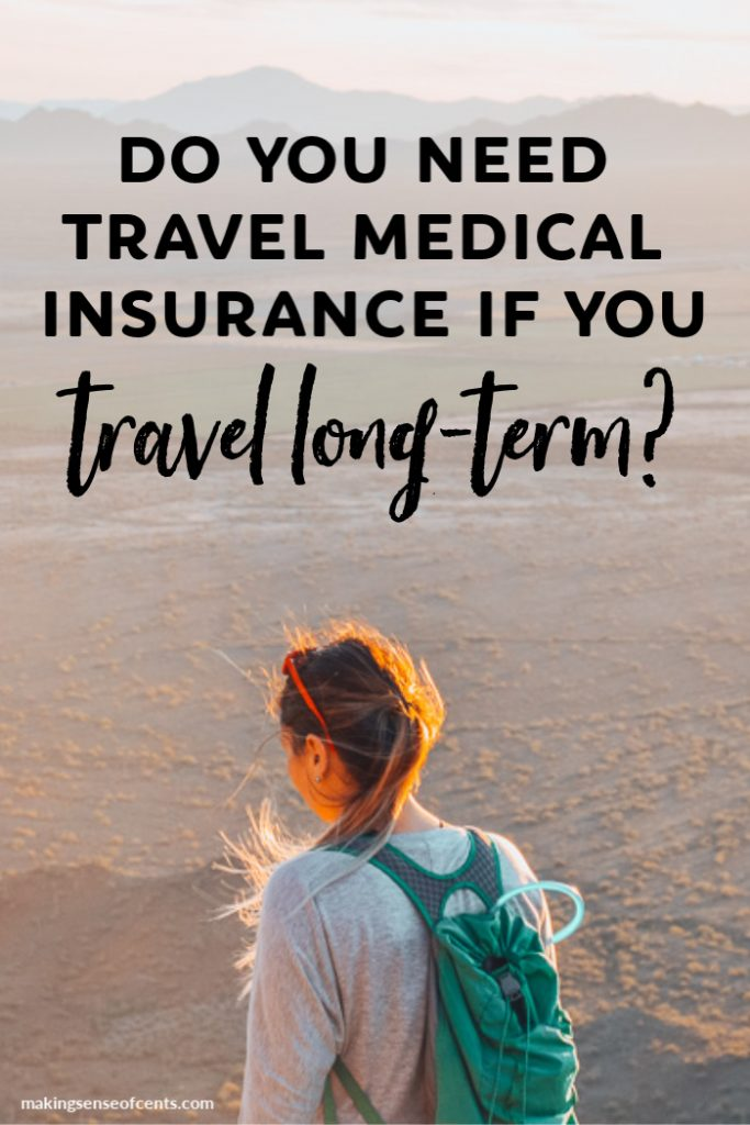 Do you need travel medical insurance if you travel long-term? #fulltimetravel #travelmedicalinsurance #digitalnomad