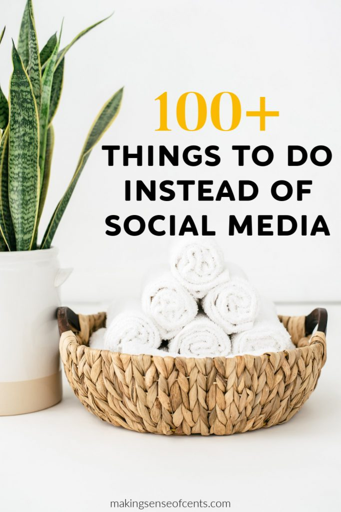 things to do instead of social media