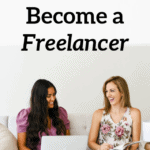 How To Become a Freelancer and Make a Full-Time Income