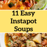 11 Easy Instapot Soups To Warm You Up